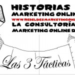En Vídeo: Las 3 Tácticas Fundamentales de Marketing Online