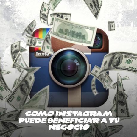 Cómo Instagram puede beneficiar tu negocio
