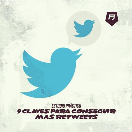 [Estudio Práctico] 9 Claves para conseguir más retwitts
