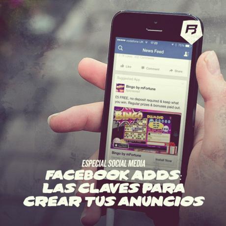 Facebook Ads Tips: Las claves para crear tus anuncios