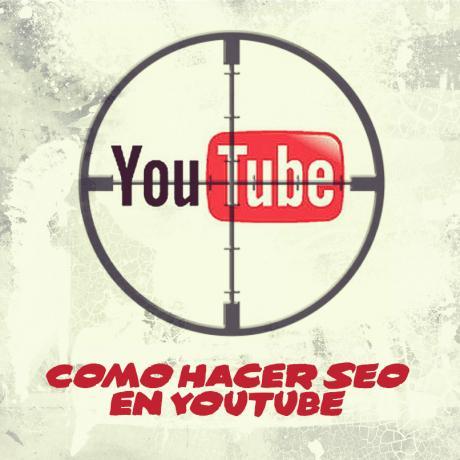Cómo hacer SEO Youtube - Los 4 Factores Clave