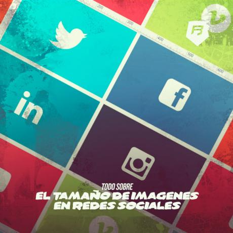 Todo sobre las características y el tamaño imagenes en Redes Sociales