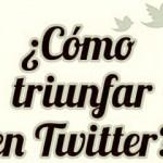 Los 10 Consejos para tener Exito en Twitter