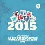 Tendencias Rebeldes: Lo que debes saber de Redes Sociales este 2015